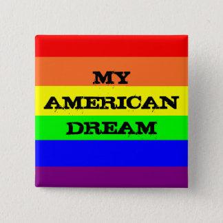 Mein amerikanischer Traum Quadratischer Button 5,1 Cm