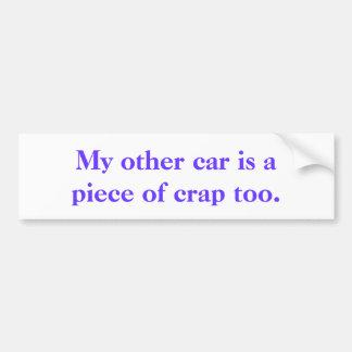"""""""Mein anderes Auto."""" Humorvolles Bumpersticker. Autoaufkleber"""