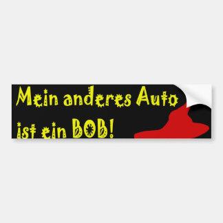 Mein Anderes Auto ist ein Bob! Autoaufkleber