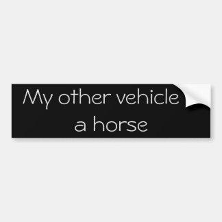Mein anderes Fahrzeug ist ein Pferd Autoaufkleber