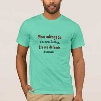Mein Anwalt ist mein Herr… T-Shirt