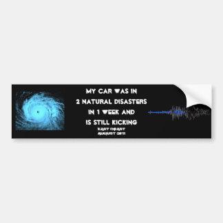 Mein Auto überlebte 2 natürliche Desaster in 1 Autoaufkleber