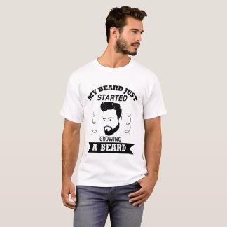 Mein Bart einen Bart, zu wachsen gerade begonnen T-Shirt