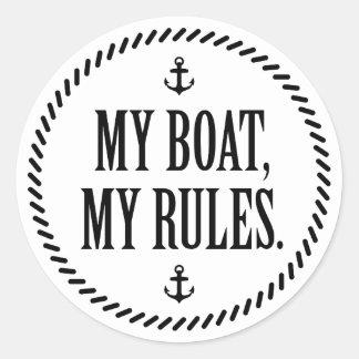 Mein Boot, meine Regeln Runder Aufkleber