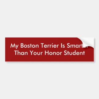 Mein Boston Terrier ist SmarterThan Ihre Ehre Stu… Autoaufkleber