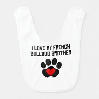 Mein Bruder ist eine französische Bulldogge Babylätzchen