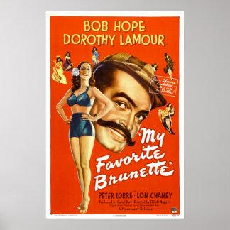 """""""Mein brünettes"""" - Vintages Film-Lieblingsplakat Plakat"""