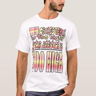 Mein Cholesterin ist zu hoch? Brunnen… T-Shirt