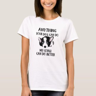 Mein Corgi kann - lustigen unverschämten Hund T-Shirt