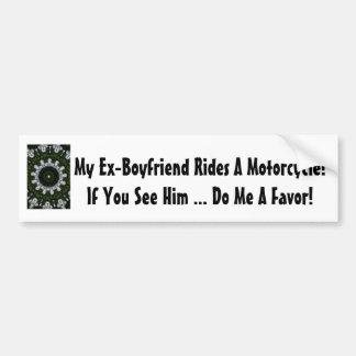 Mein Ex-Freund reitet ein Motorrad! Autoaufkleber