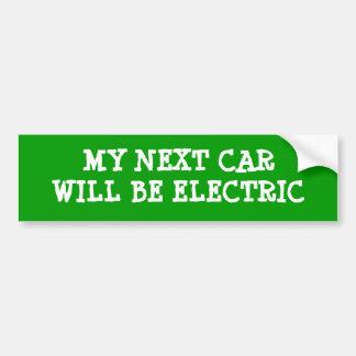 Mein folgendes Auto ist elektrisch Auto Sticker