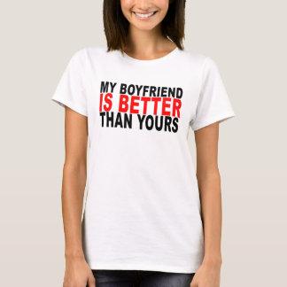 mein Freund ist besser als Ihr T - Shirt. .png T-Shirt
