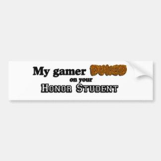Mein Gamer Duked auf Ihrem Ehrenstudenten Autoaufkleber