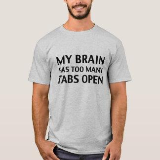 Mein Gehirn hat zu vieles Vorsprungs-offenes T-Shirt