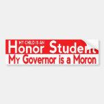 Mein Gouverneur ist ein Idiot Auto Aufkleber