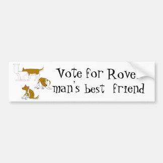 mein Hund. Abstimmung für Rover - der beste Freund Autoaufkleber