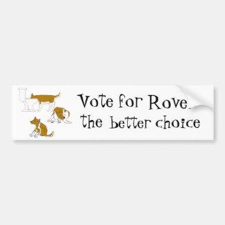 mein Hund. Abstimmung für Rover - die bessere Wahl Autoaufkleber