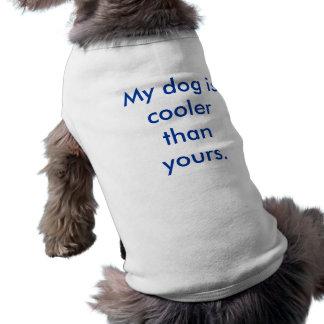 Mein Hund ist cooler als Ihre Top