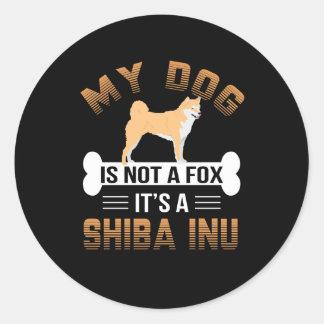 Mein Hund ist nicht ein Fox, den es ein Shiba Inu Runder Aufkleber