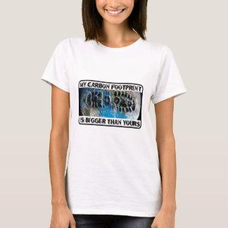 Mein Kohlenstoff-Abdruck ist größer als Ihr! T-Shirt