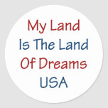 Mein Land ist das Land der Träume USA Runder Aufkleber