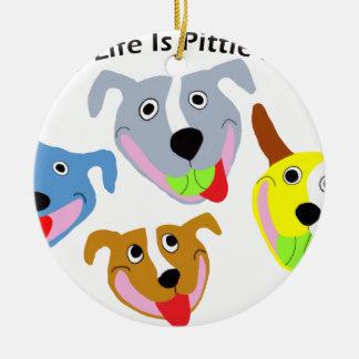 Mein Leben ist Pittie-voll Rundes Keramik Ornament
