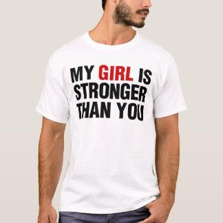 Mein Mädchen ist stärker als Sie T-Shirt
