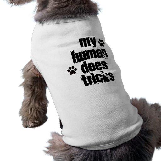 MEIN MENSCH TUT TRICKS lustiger Hundeshirt