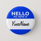 Mein Name ist blauer kundenspezifischer Nametag Runder Button 5,1 Cm