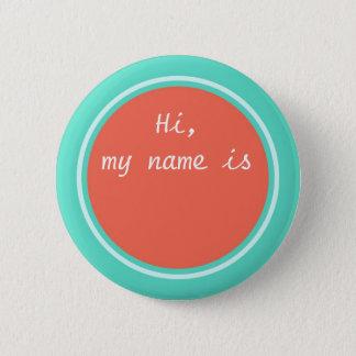 Mein Name ist, personalisiertes rundes leeres Runder Button 5,1 Cm
