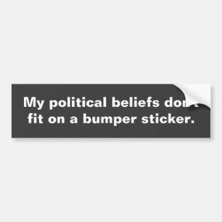 Mein politischer Glaube passt nicht auf einem Autoaufkleber