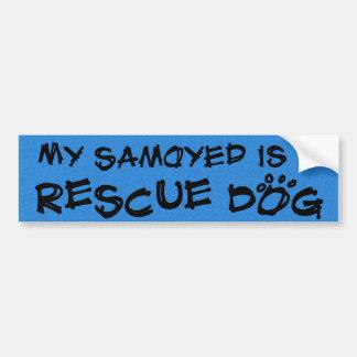 Mein Samoyed ist ein Rettungs-Hund Autoaufkleber