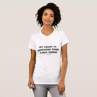 Mein Shirt blockiert Ihre Röntgenstrahl-Vision