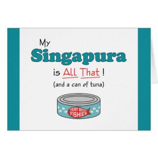 Mein Singapura ist alles das! Lustige Miezekatze Karte