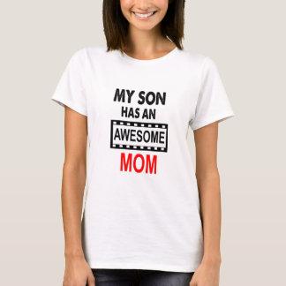 Mein Sohn hat eine fantastische Mamma T-Shirt