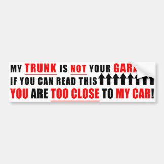 Mein Stamm ist nicht Ihre Garage Autoaufkleber