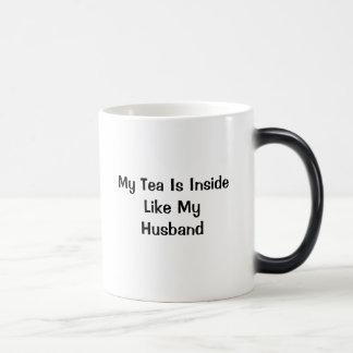 Mein Tee ist nach innen wie mein Ehemann Verwandlungstasse