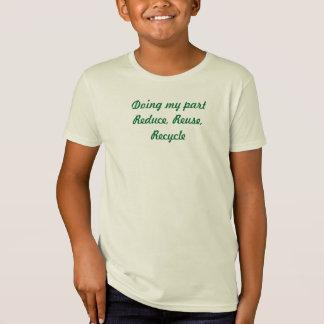 Mein Teil tuend, verringern Sie, verwenden Sie T-Shirts