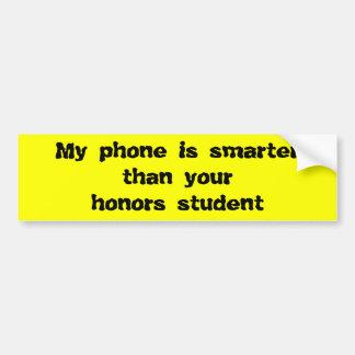 Mein Telefon ist intelligenter als Ihr Autoaufkleber