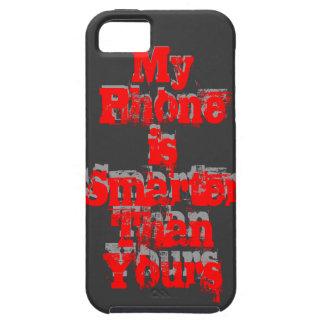 Mein Telefon ist intelligenter als Sie Etui Fürs iPhone 5