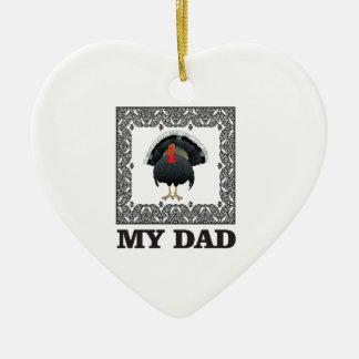 mein Vater der Truthahn Keramik Ornament