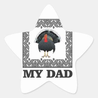 mein Vater der Truthahn Stern-Aufkleber
