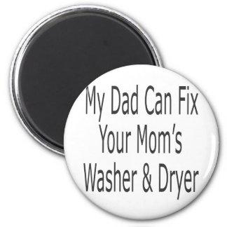 Mein Vati kann die Waschmaschine u. den Trockner I Runder Magnet 5,7 Cm