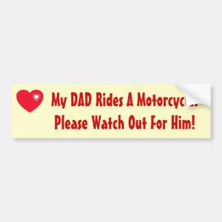 Mein Vati reitet ein Motorrad! Autoaufkleber