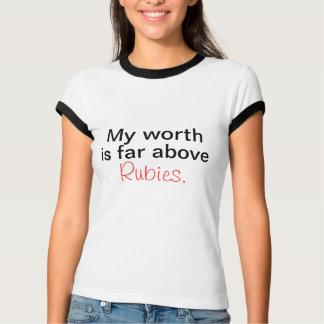 Mein wert ist über Rubinen weit T-Shirt