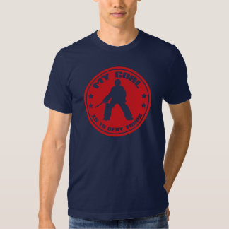 Mein Ziel-Feld-Hockey-Tormann-Zitat-T-Shirt Tshirts