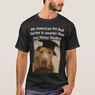 Meine amerikanische Pitbull Terrier ist T-Shirt