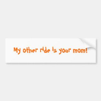 Meine andere Fahrt ist Ihre Mamma! Autoaufkleber