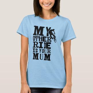 Meine andere Fahrt ist Ihre Mamma T-Shirt