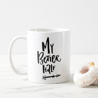Meine bessere Hälfte-Handmit buchstaben Kaffeetasse